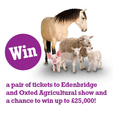 The Edenbridge and Oxted Agricultural Show - join now for a chance to win tickets and up to £25,000!